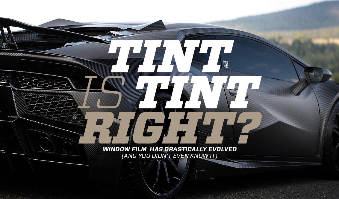 Tint is Tint, Right? - DUB IR WINDOW FILMS BY DUB